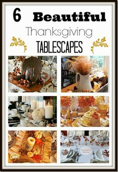 6 Beautiful Thanksgiving Tablescapes Setting for Four