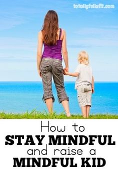 Mindfulness for parents and children
