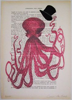 Gentleman octopus. I have a weakness for anything whimsical especially when you tie in a book.  LOBE!