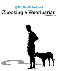 Choosing a #Veterinarian by Dr. Mike Paul
