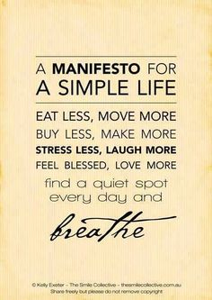 simple living, remember this, manifesto, thought, inspir