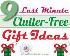 Last Minute Clutter-Free Gift Ideas!