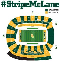 Spread the word! This year for the #BaylorHomecoming game, we will #StripeMcLane! If you have tickets to the game, click the link to find out if your section is green or gold. #SicEm