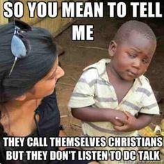 Christian Memes - DC Talk meme