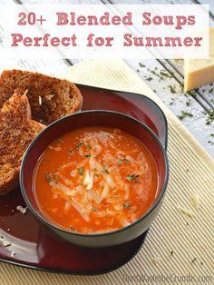 20+ Blended Summer Soups