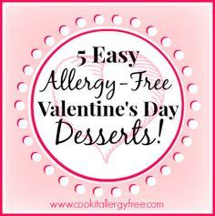 Easy Allergy Free Valentine's Day Desserts