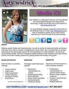 Media Kit @ http://katywidrick.com/2011/06/05/making-a-blogger-media-kit/