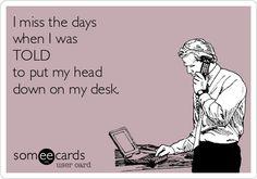 Yes I do work humor, nap time, amen, collier, desks, classroom management, childhood, true stories, calendar
