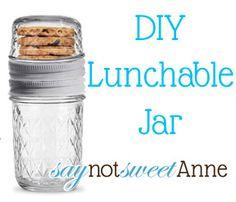 DIY Lunchable Jar