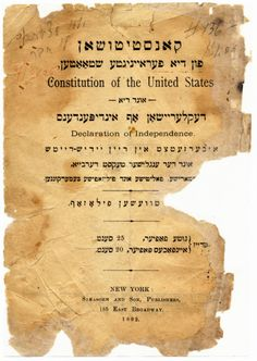 Yiddish version of the Constitution of the United States and the Declaration of Independence. New York, 1892.