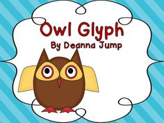 FREEBIE!  Click on the picture  to download the owl glyph, writing and data analysis sheets.