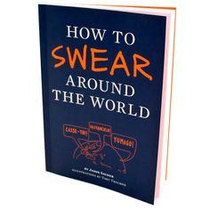 How To Swear Around The World phrasebook
