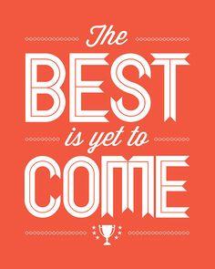 Orange Optimism, The Best Is Yet To Come, Tangerine Tango, White, Faith, Hope, Encouragement, Inspiration, Positive Energy, Good Vibrations
