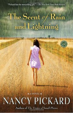 The Scent of Rain and Lightning by Nancy Picard