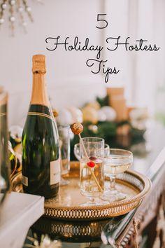 5 Holiday Hostess Tips