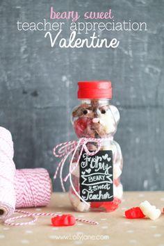 """Beary Sweet"" Teacher  Appreciation Valentine   #teacherappreciation"