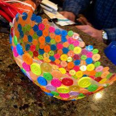 Button bowl!.. Glue buttons to a ballon the let it dry then pop it!