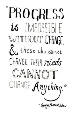 The Only Constant Is Change!