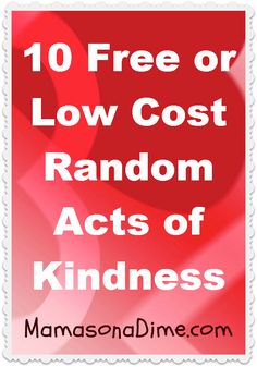 10 Free or Low Cost Random Acts of Kindness Ideas