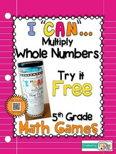 FREEBIE!!! This 5th Grade I CAN Math Game covers MULTIPLYING WHOLE NUMBERS. Perfect for Guided Math & Test Prep! {Common Core}