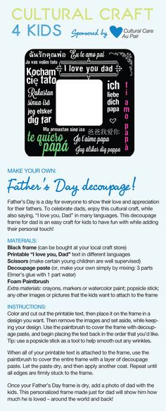 Here's an idea for a Father's Day gift that au pairs can help kids make: download this easy kids craft template to make a decoupage picture frame and let dad know how much you love him in many languages!  Find it at http://aupairbuzz.culturalcare.com/fathers-day-picture-frame/