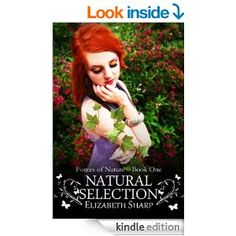Amazon.com: Natural Selection (Forces of Nature Book 1) eBook: Elizabeth Sharp: Kindle Store