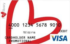 I Love My Library Visa Card - Interesting idea from a library in Maryland.