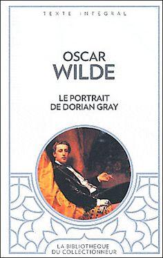 Le portrait de Dorian Gray - Oscar Wilde - Roman - J'ai - J'ai lu