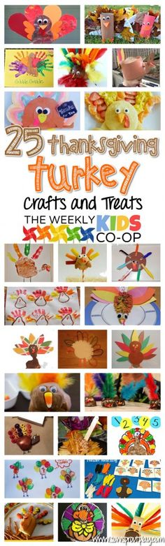 25 Thanksgiving Turkey Crafts and Treats from the Weekly Kid's Co-Op!