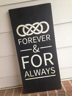 """Forever and For Always Double Infinity """"Revenge"""" (TV show) inspired sign-12x24 Wood by ByDawnNicole, $45.00"""