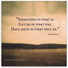 surrender and have faith