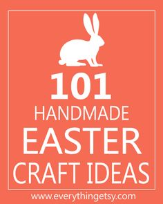 Easter Ideas for the classroom, family picnics and home decor.  101 Handmade Easter Craft Ideas - EverythingEtsy.com #Easter #school #party