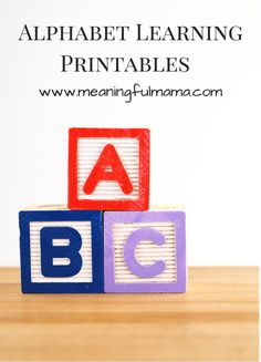 Great Variety of Alphabet Learning Printables http://meaningfulmama.com/2014/08/alphabet-learning-printables.html