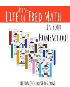 Using Life of Fred Math in Your Homeschool (We love LOF - a lot of great resource links here).