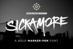 Sickamore Bold Marker Font by Set Sail Studios on Creative Market