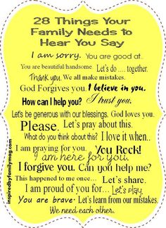 20 Things Your Family Needs To Hear You Say