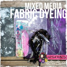 mixed media + fabric dyeing video tutorial part one using Tulip Tie-Die kit byTraciBautista