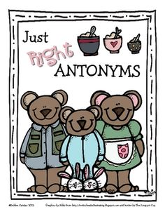 Antonyms - wow! Using Goldilocks & Three Bears theme: 32-page FREE download with worksheets & games