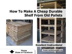 How To Make A Cheap Durable Shelf From Old Pallets