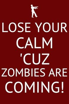 Zombies are coming!