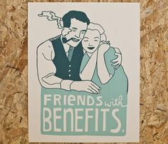 Friends with Benefits Print