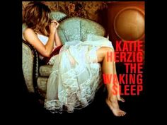 """""""Best Day Of Your Life"""" - Katie Herzig"""