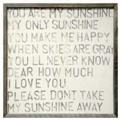 <3 - you are my sunshine - it never gets old...