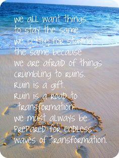 Ruin is transformation.