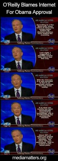 Bill O'Reilly tries to explain Obama's lead in a Fox News poll. By blaming the internet.