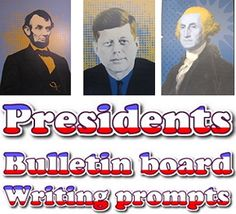 Bulletin board: U. S. Presidents (quotations & writing prompts) $