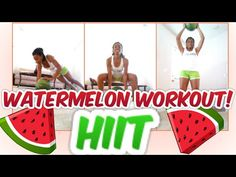 THE WATERMELON Workout! (20Min-HIIT Total Body) - YouTube
