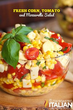 Fresh Corn, Tomato and Mozzarella Salad is a bright refreshing taste of summer.  Garden fresh ingredients come together with fresh herbs and a dressing that really gives it an even lighter fresher taste.  Perfect for a summer side and it makes the perfect lunch! #TSRISummer #Salad #Corn #recipe