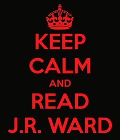 JR Ward--addictive!