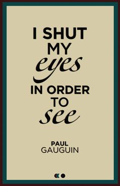 Paul Gaugin quote